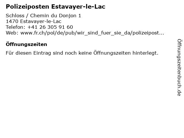 Polizeiposten Estavayer-le-Lac in Estavayer-le-Lac: Adresse und Öffnungszeiten