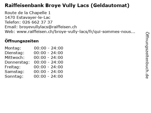 Raiffeisenbank Broye Vully Lacs (Geldautomat) in Estavayer-le-Lac: Adresse und Öffnungszeiten