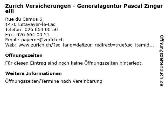 Zurich Versicherungen - Generalagentur Pascal Zingarelli in Estavayer-le-Lac: Adresse und Öffnungszeiten