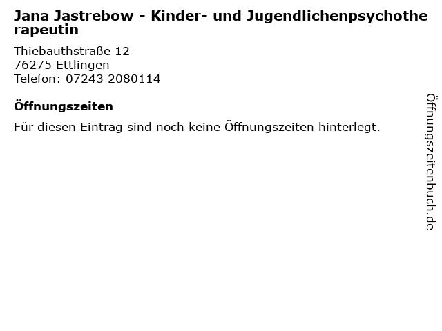 Jana Jastrebow - Kinder- und Jugendlichenpsychotherapeutin in Ettlingen: Adresse und Öffnungszeiten