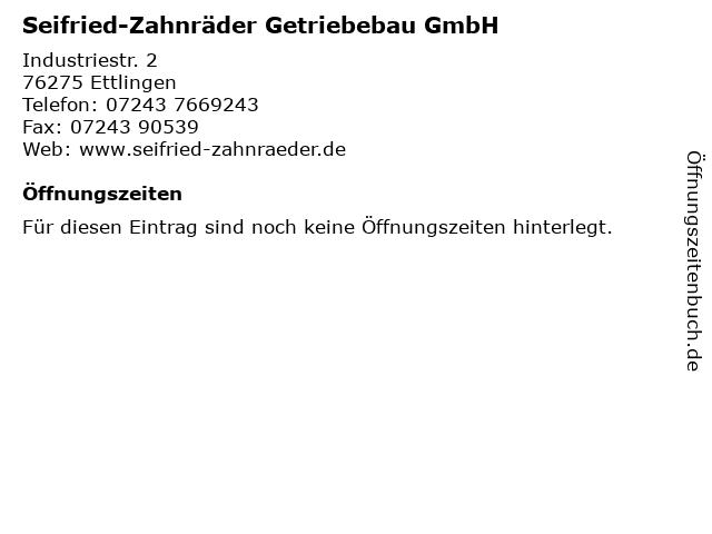 Seifried-Zahnräder Getriebebau GmbH in Ettlingen: Adresse und Öffnungszeiten