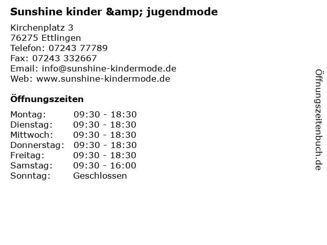 Sunshine kinder & jugendmode in Ettlingen: Adresse und Öffnungszeiten