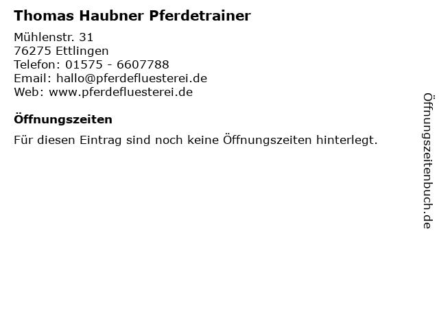 Thomas Haubner Pferdetrainer in Ettlingen: Adresse und Öffnungszeiten