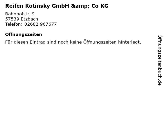 Reifen Kotinsky GmbH & Co KG in Etzbach: Adresse und Öffnungszeiten
