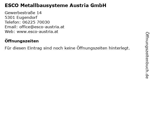 Austria Esco Metallbausysteme Austria GmbH in Eugendorf: Adresse und Öffnungszeiten