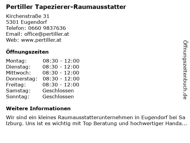 Pertiller Tapezierer-Raumausstatter in Eugendorf: Adresse und Öffnungszeiten