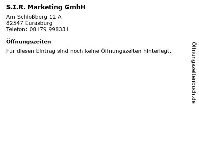 S.I.R. Marketing GmbH in Eurasburg: Adresse und Öffnungszeiten