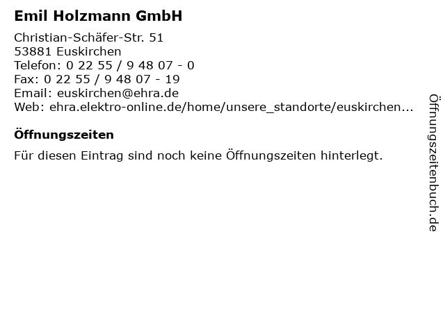 Emil Holzmann GmbH in Euskirchen: Adresse und Öffnungszeiten