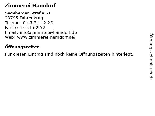 Zimmerei Hamdorf in Fahrenkrug: Adresse und Öffnungszeiten