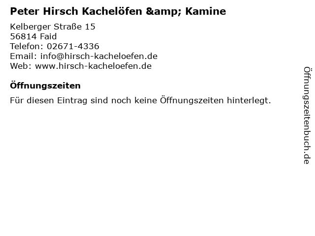 Peter Hirsch Kachelöfen & Kamine in Faid: Adresse und Öffnungszeiten
