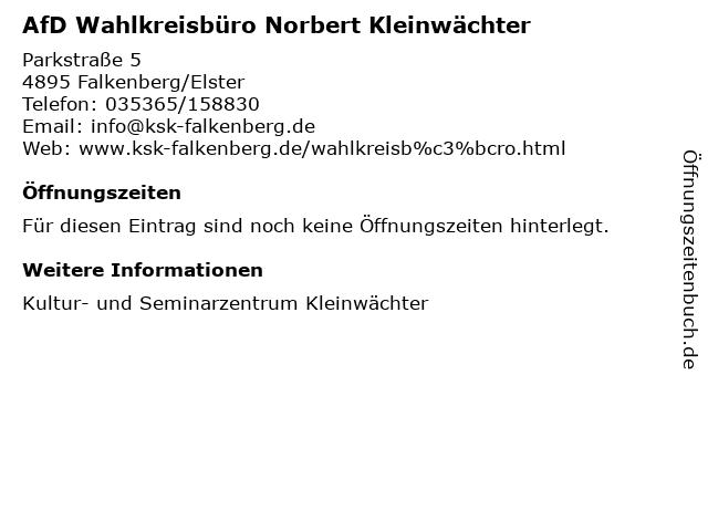 AfD Wahlkreisbüro Norbert Kleinwächter in Falkenberg/Elster: Adresse und Öffnungszeiten