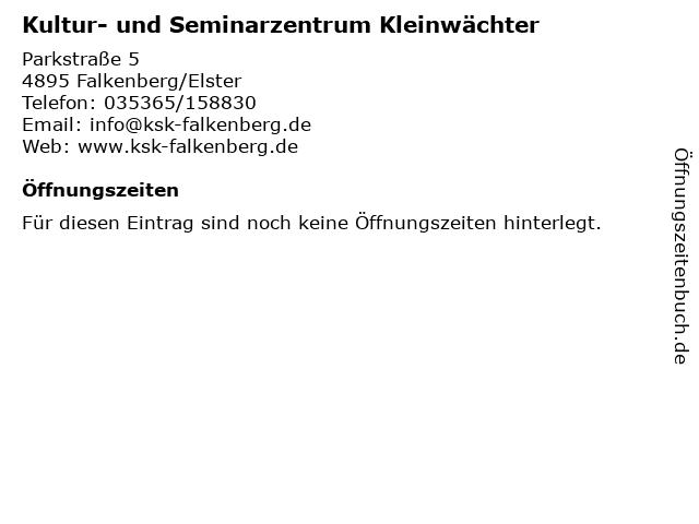 Kultur- und Seminarzentrum Kleinwächter in Falkenberg/Elster: Adresse und Öffnungszeiten