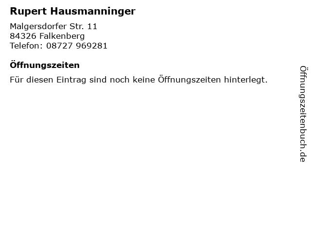 Rupert Hausmanninger in Falkenberg: Adresse und Öffnungszeiten