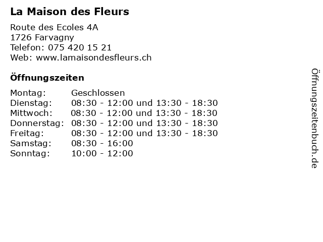 La Maison des Fleurs in Farvagny: Adresse und Öffnungszeiten
