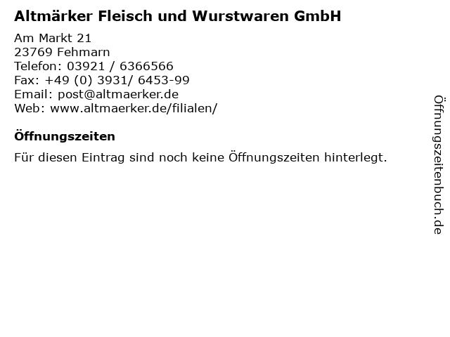 Altmärker Fleisch und Wurstwaren GmbH in Fehmarn: Adresse und Öffnungszeiten