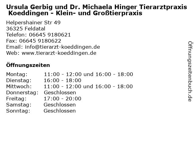 Ursula Gerbig und Dr. Michaela Hinger Tierarztpraxis Koeddingen - Klein- und Großtierpraxis in Feldatal: Adresse und Öffnungszeiten