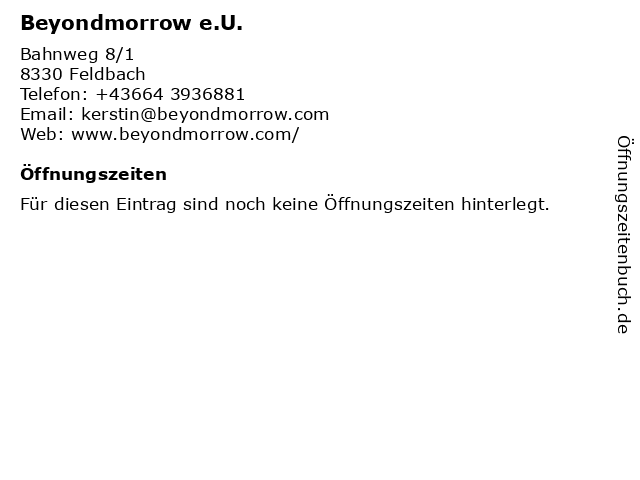 Beyondmorrow e.U. in Feldbach: Adresse und Öffnungszeiten