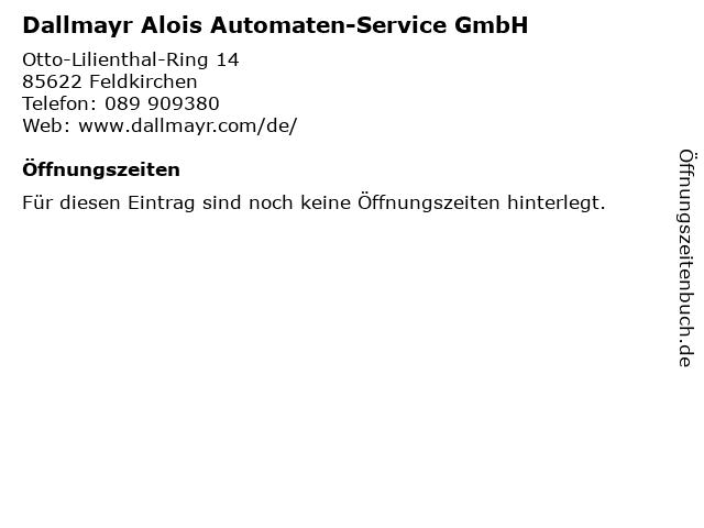 Dallmayr Alois Automaten-Service GmbH in Feldkirchen: Adresse und Öffnungszeiten