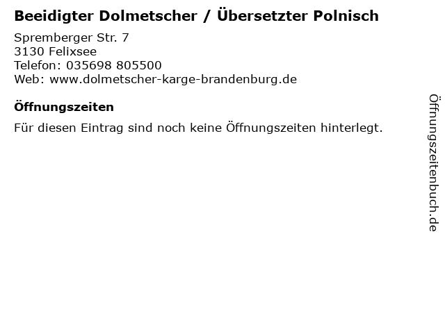 Beeidigter Dolmetscher / Übersetzter Polnisch in Felixsee: Adresse und Öffnungszeiten