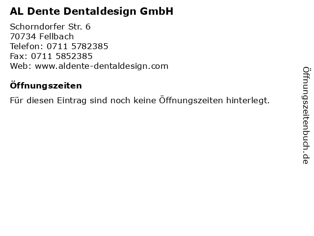 AL Dente Dentaldesign GmbH in Fellbach: Adresse und Öffnungszeiten