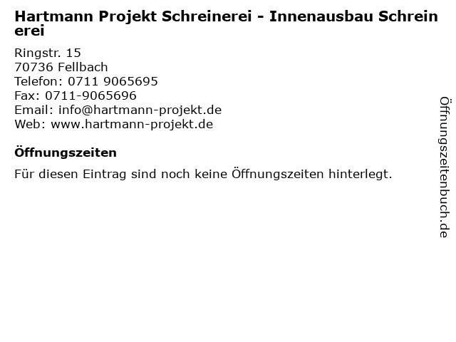 Hartmann Projekt Schreinerei - Innenausbau Schreinerei in Fellbach: Adresse und Öffnungszeiten