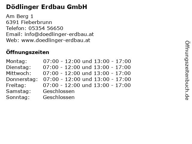 Dödlinger Erdbau GmbH in Fieberbrunn: Adresse und Öffnungszeiten