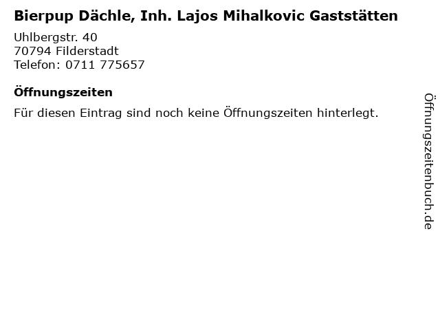 Bierpup Dächle, Inh. Lajos Mihalkovic Gaststätten in Filderstadt: Adresse und Öffnungszeiten