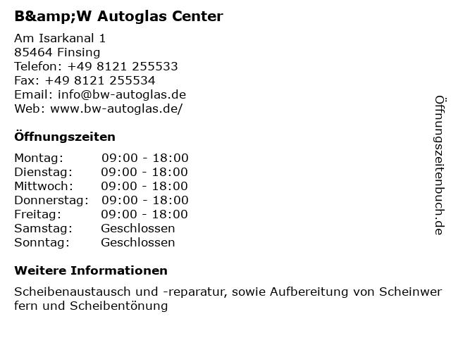 B&W Autoglas Center in Finsing: Adresse und Öffnungszeiten