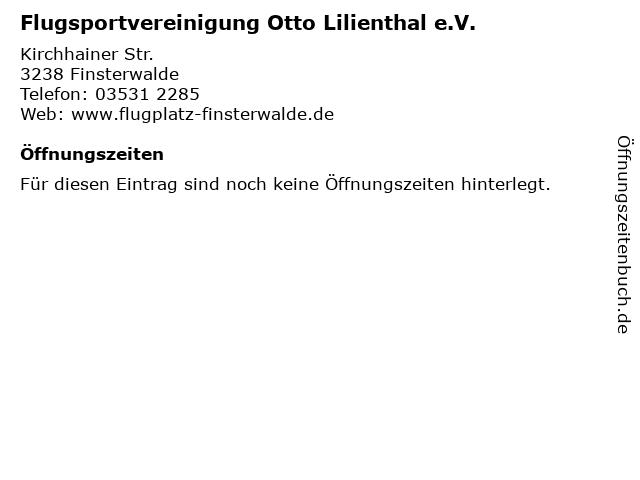 Flugsportvereinigung Otto Lilienthal e.V. in Finsterwalde: Adresse und Öffnungszeiten