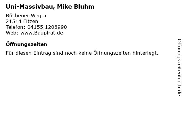 Uni-Massivbau, Mike Bluhm in Fitzen: Adresse und Öffnungszeiten