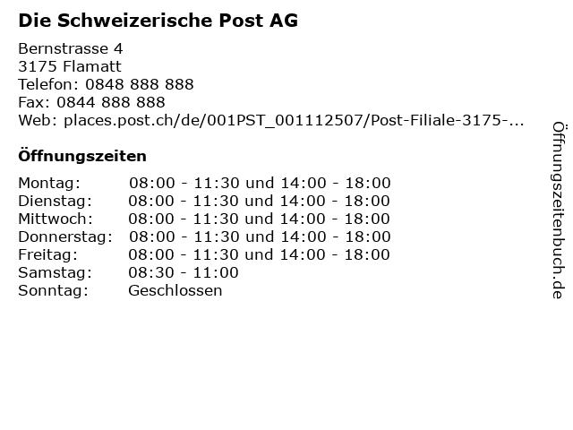 Die Schweizerische Post AG - Filiale Flamatt in Flamatt: Adresse und Öffnungszeiten