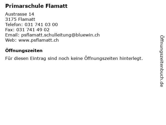 Primarschule Flamatt in Flamatt: Adresse und Öffnungszeiten