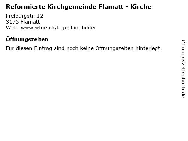 Reformierte Kirchgemeinde Flamatt - Kirche in Flamatt: Adresse und Öffnungszeiten