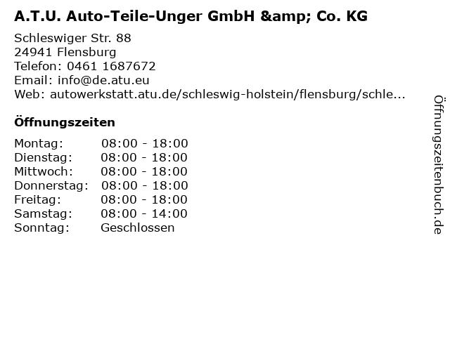 A.T.U. Auto-Teile-Unger GmbH & Co. KG, Fil. Flensburg in Flensburg: Adresse und Öffnungszeiten
