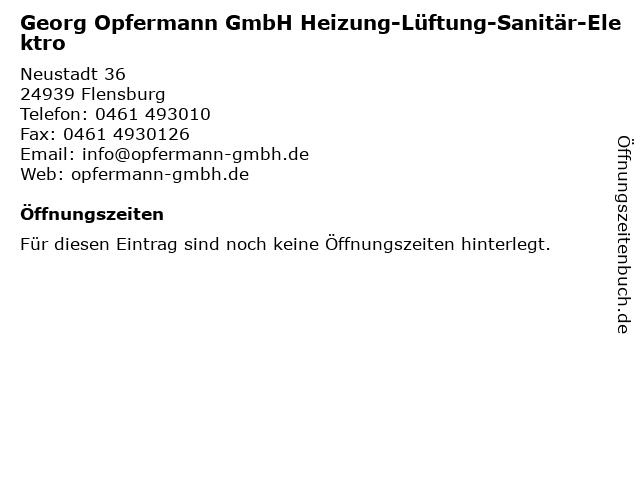 Opfermann GmbH Heizung-Lüftung-Sanitär-Elektro Elektroinstallation und Heizungsbau in Flensburg: Adresse und Öffnungszeiten
