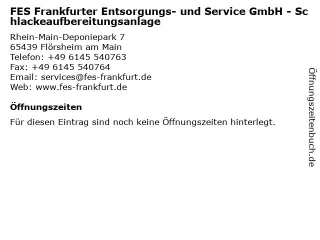 FES Frankfurter Entsorgungs- und Service GmbH - Schlackeaufbereitungsanlage in Flörsheim am Main: Adresse und Öffnungszeiten
