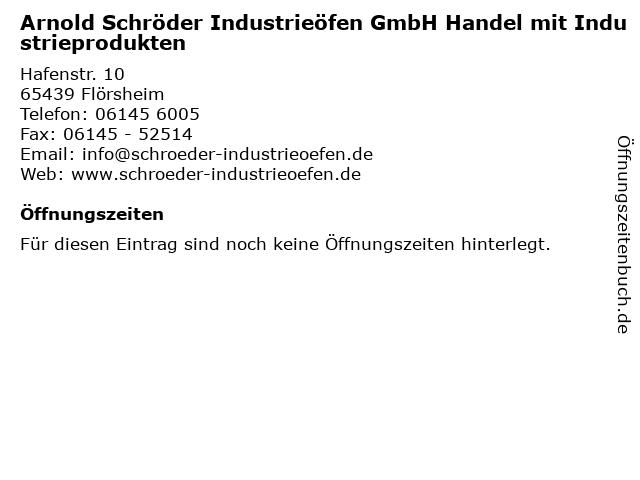 Arnold Schröder Industrieöfen GmbH Handel mit Industrieprodukten in Flörsheim: Adresse und Öffnungszeiten