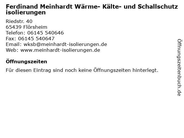 Ferdinand Meinhardt Wärme- Kälte- und Schallschutzisolierungen in Flörsheim: Adresse und Öffnungszeiten