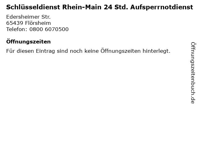 Schlüsseldienst Rhein-Main 24 Std. Aufsperrnotdienst in Flörsheim: Adresse und Öffnungszeiten