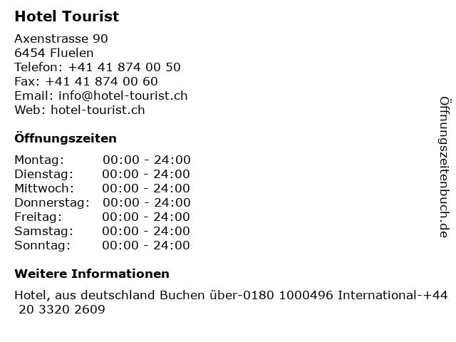 Hotel Tourist in Fluelen: Adresse und Öffnungszeiten