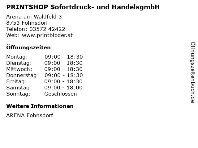 PRINTSHOP Sofortdruck- und HandelsgmbH in Fohnsdorf: Adresse und Öffnungszeiten