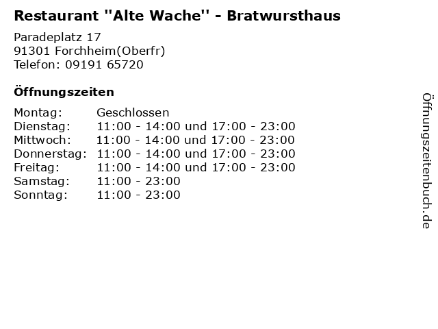 Restaurant ''Alte Wache'' - Bratwursthaus in Forchheim(Oberfr): Adresse und Öffnungszeiten