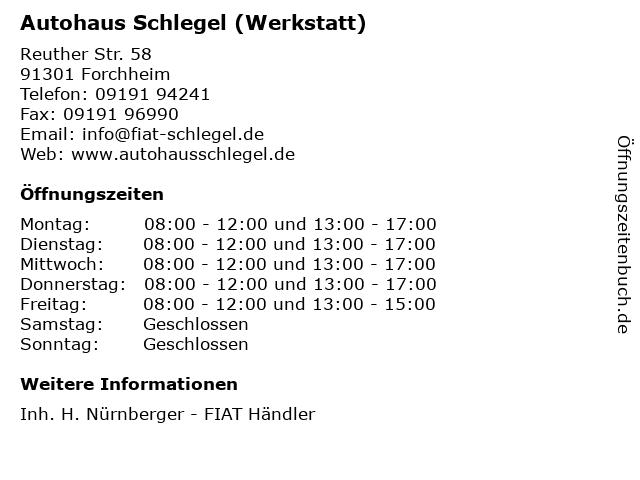 Autohaus Schlegel (Werkstatt) in Forchheim: Adresse und Öffnungszeiten