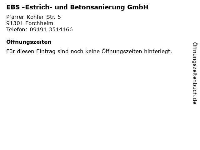 EBS -Estrich- und Betonsanierung GmbH in Forchheim: Adresse und Öffnungszeiten
