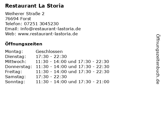 Restaurant La Storia in Forst: Adresse und Öffnungszeiten