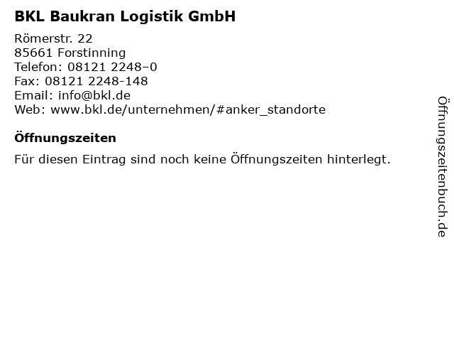 BKL Baukran Logistik GmbH in Forstinning: Adresse und Öffnungszeiten