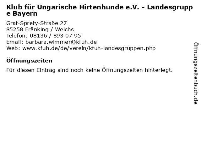 Klub für Ungarische Hirtenhunde e.V. - Landesgruppe Bayern in Fränking / Weichs: Adresse und Öffnungszeiten