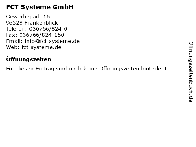 FCT Systeme GmbH in Frankenblick: Adresse und Öffnungszeiten