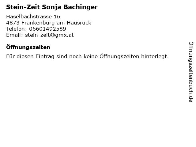 Stein-Zeit - Sonja Bachinger in Sankt Georgen im Attergau: Adresse und Öffnungszeiten
