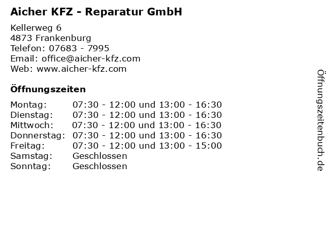 Aicher KFZ - Reparatur GmbH in Frankenburg: Adresse und Öffnungszeiten